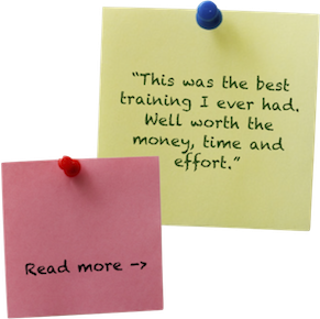 """This was the best training I ever had. Well worth the money, time and effort."""