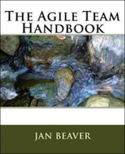 Agile Team Handbook by Jan Beaver