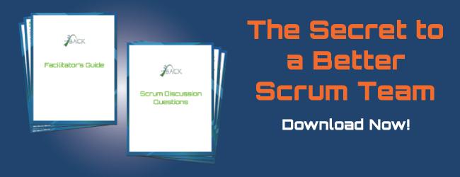The Secret to a Better Scrum Team