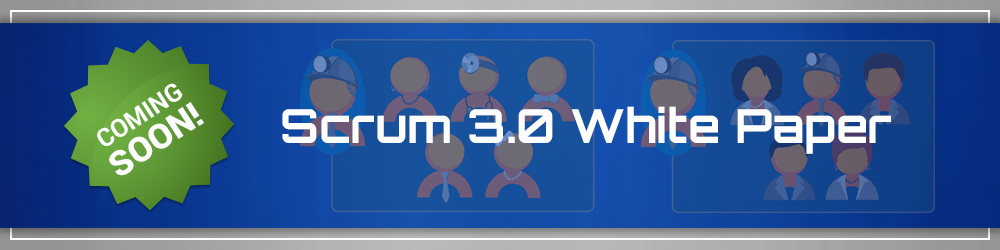 Scrum 3.0 White Paper Subscribe Now