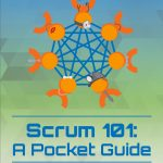 Scrum 101 Pocket Guide